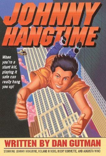 Johnny Hangtime (Turtleback School & Library Binding Edition) (0613258185) by Gutman, Dan