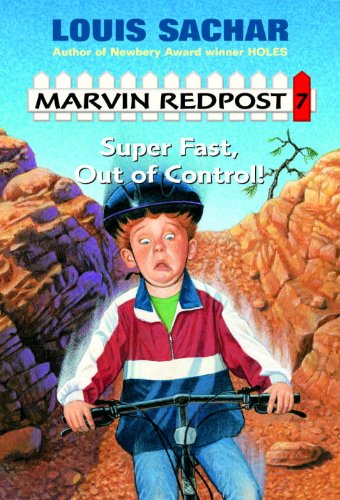 Super Fast, Out Of Control! (Turtleback School & Library Binding Edition) (Marvin Redpost) (0613261496) by Louis Sachar