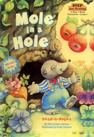 9780613262477: Mole in a Hole (Step Into Reading: A Step 1 Book)