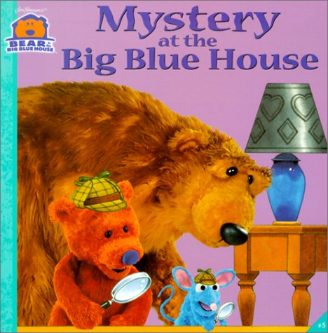 9780613263344: Mystery at the Big Blue House (Bear in the Big Blue House (8x8 Simon & Schuster))