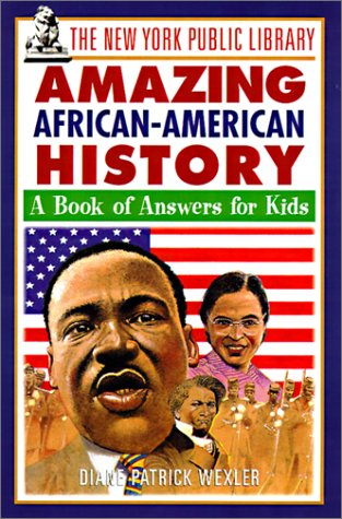 9780613263788: The New York Public Library Amazing African American History (Turtleback School & Library Binding Edition) (New York Public Library Answer Books for Kids Series)