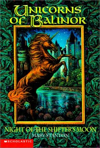 9780613263931: Night of the Shifter's Moon (Unicorns of Balinor)