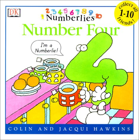 Number Four (Numberlies) (0613264320) by Colin Hawkins; Jacqui Hawkins