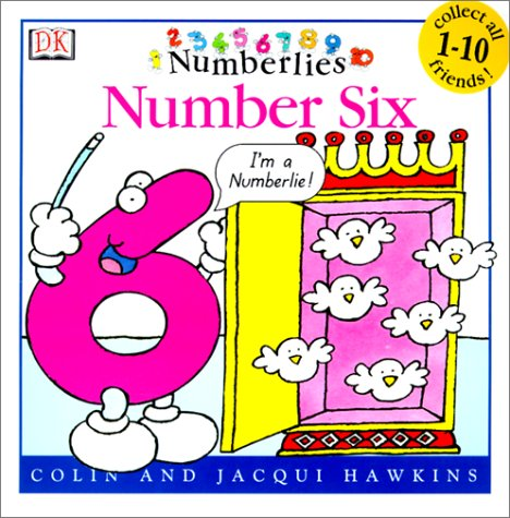 Number Six (Numberlies) (0613264363) by Hawkins, Colin; Hawkins, Jacqui