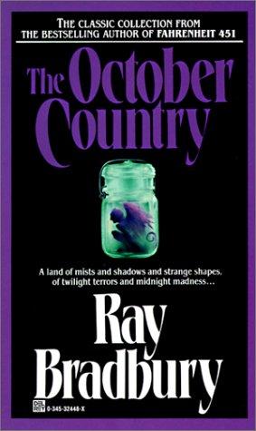 October Country October Country: Ray Bradbury