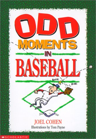 9780613264556: Odd Moments in Baseball (Odd Sports Stories)