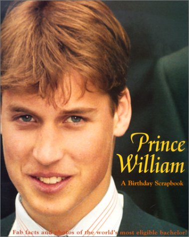 Price William: A Birthday Scrapbook (0613266676) by Crane, M. E.; Buskin, Richard