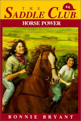 Horse Power (Saddle Club #4): Bryant, Bonnie, Hiller, B. B.