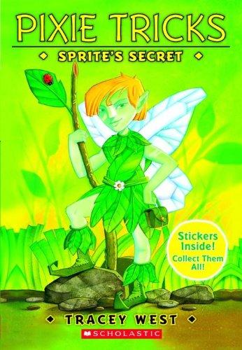 9780613270489: Sprite's Secret (Turtleback School & Library Binding Edition) (Pixie Tricks)