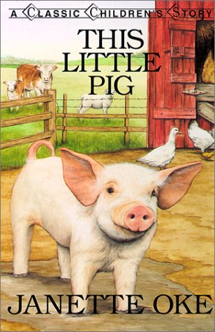 9780613272308: This Little Pig (Classic Children's Story)