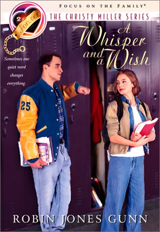 9780613275491: A Whisper and a Wish (The Christy Miller Series #2)