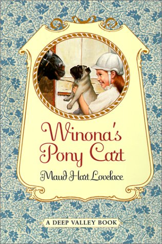 Winona's Pony Cart (Deep Valley Books) (9780613275996) by Maud Hart Lovelace