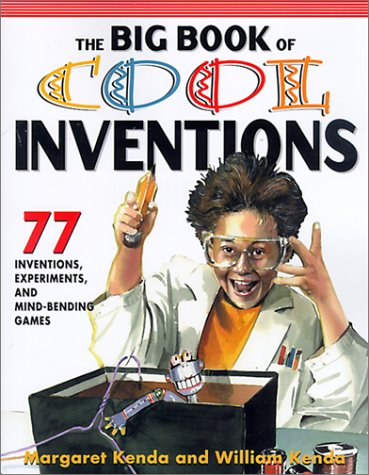 9780613277372: The Big Book of Cool Inventions: 101 Inventions, Experiments, and Mind-Bending Games