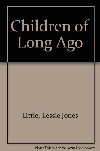 9780613277686: Children of Long Ago