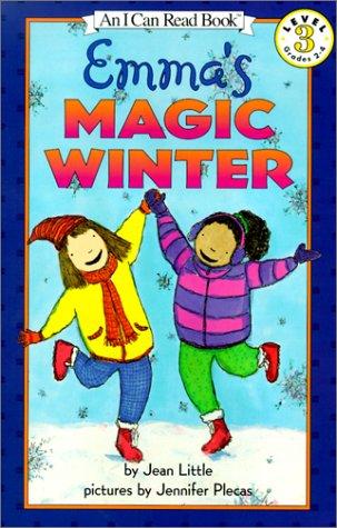 9780613278058: Emma's Magic Winter (I Can Read Books: Level 3)