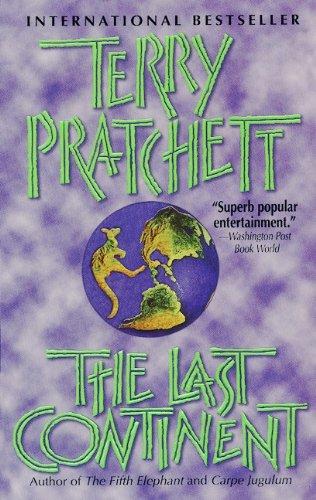 The Last Continent (Turtleback School & Library Binding Edition) (Discworld Novels): Pratchett,...
