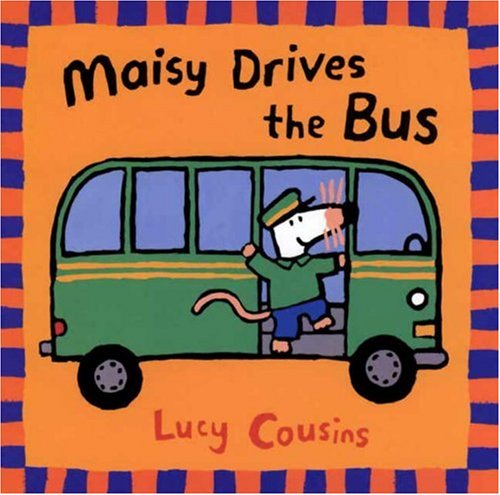 9780613279611: Maisy Drives the Bus