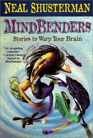 9780613279772: Mindbenders: Stories To Warp Your Brain (Turtleback School & Library Binding Edition) (MindQuakes)