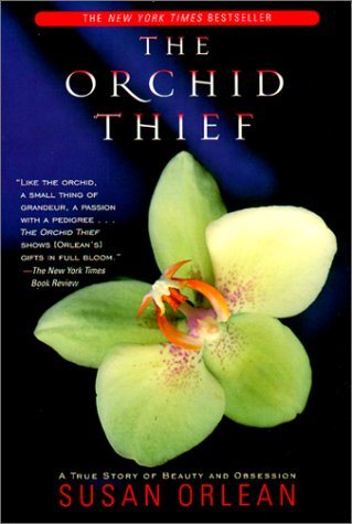 Orchid Thief (0613280091) by Susan Orlean