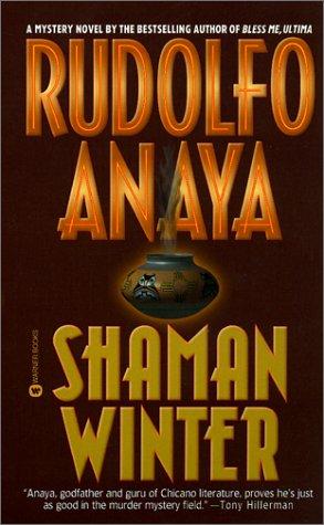 Shaman Winter: Anaya, Rudolfo A.
