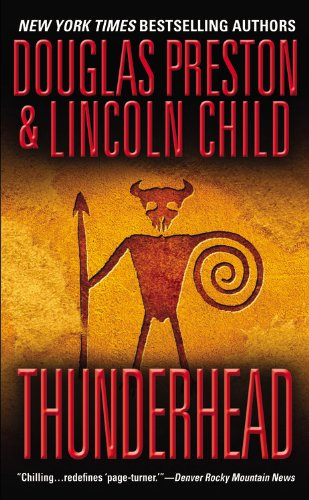 Thunderhead (Turtleback School & Library Binding Edition) (0613281020) by Child, Lincoln; Preston, Douglas J.