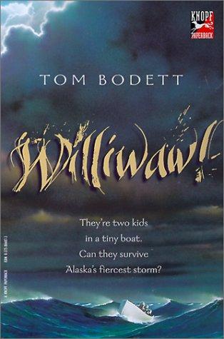 Williwaw!: Bodett, Tom