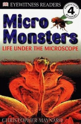 9780613283830: Micro Monsters: Life Under the Microscope (DK Readers: Level 4 (Pb))