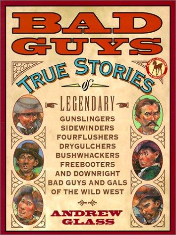 9780613284097: Bad Guys: True Stories of Legendary Gunslingers