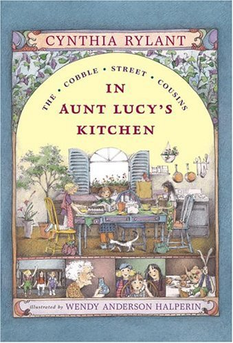 9780613285339: In Aunt Lucy's Kitchen (Turtleback School & Library Binding Edition) (Cobble Street Cousins)