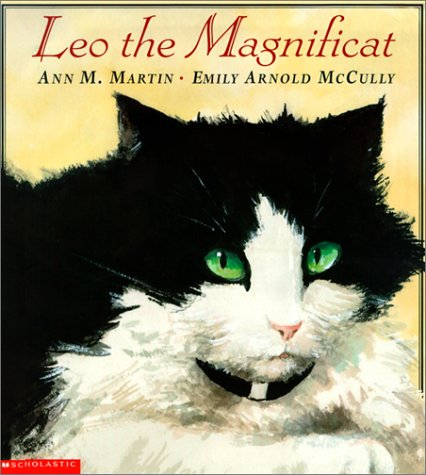 Leo the Magnificat: Martin, Ann Matthews