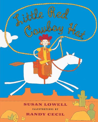 9780613285599: Little Red Cowboy Hat (Turtleback School & Library Binding Edition)