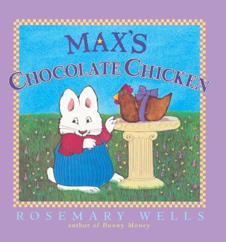 Max's Chocolate Chicken (Turtleback School & Library Binding Edition) (Max & Ruby): ...