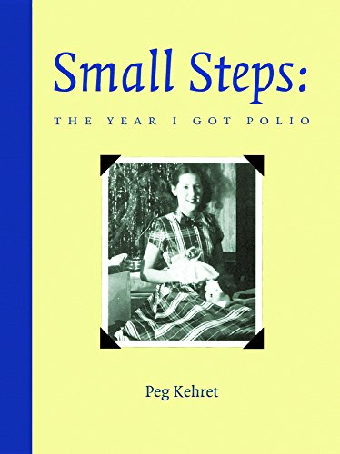 9780613286459: Small Steps: The Year I Got Polio (Turtleback School & Library Binding Edition)