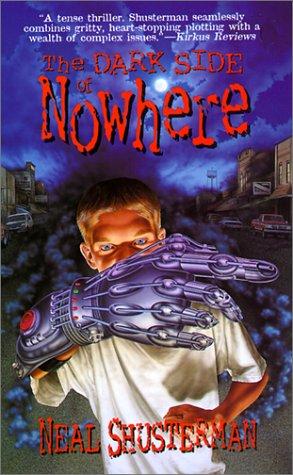 Dark Side of Nowhere: Neal Shusterman