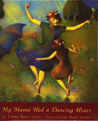9780613289689: My Mama Had A Dancing Heart (Turtleback School & Library Binding Edition)