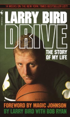Drive: The Story of My Life (0613292294) by Larry Bird; Bob Ryan