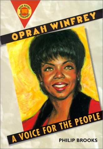Oprah Winfrey: A Voice for the People: Brooks, Philip