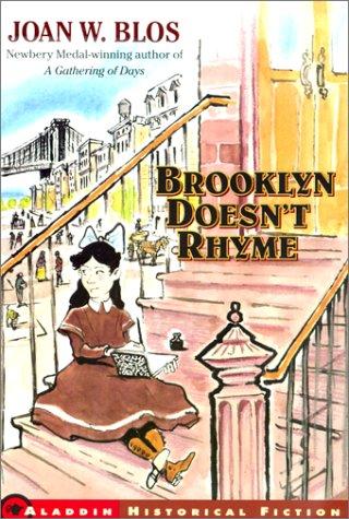Brooklyn Doesn't Rhyme: Joan W. Blos
