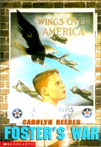 Foster's War (Turtleback School & Library Binding: Reeder, Carolyn