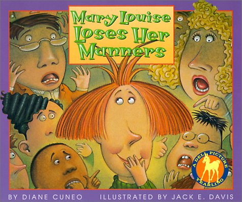 Mary Louise Loses Her Manners: Diane Cuneo