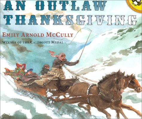 Outlaw Thanksgiving (Picture Puffins) (0613300815) by McCully, Emily Arnold