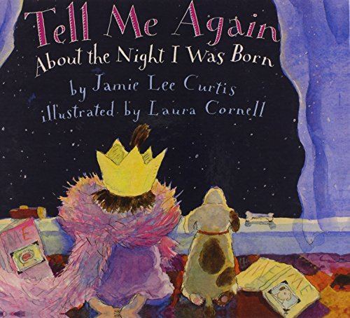 9780613301527: Tell Me Again About The Night I Was Born (Turtleback School & Library Binding Edition)