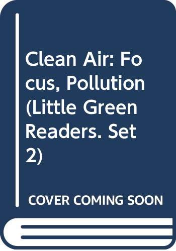 9780613303248: Clean Air (Little Green Readers. Set 2)