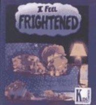 9780613304924: I Feel Frightened (Kids Corner Kid-to-Kid Books)