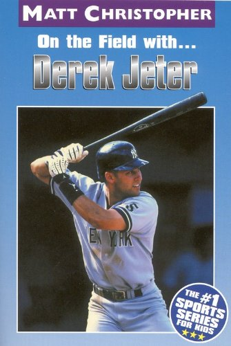 On The Field With Derek Jeter (Turtleback School & Library Binding Edition) (Matt Christopher ...