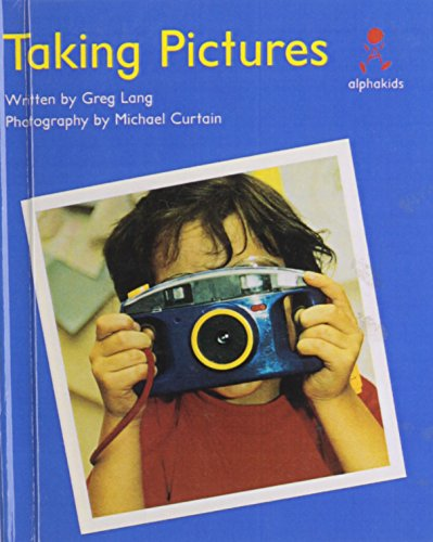 9780613307710: Taking Pictures (Alphakids. Level 6)