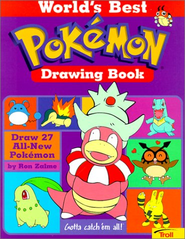 World's Best Pokemon Drawing Book (Pokemon (Troll Paperback)) (9780613308953) by Ron Zalme