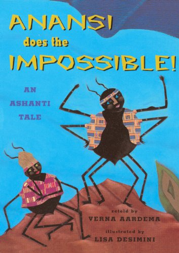 9780613309424: Anansi Does The Impossible: An Ashanti Tale (Turtleback School & Library Binding Edition) (Aladdin Picture Books)