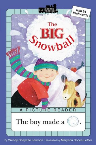 Big Snowball (All Aboard Reading: A Picture Reader): Lewison, Wendy Cheyette