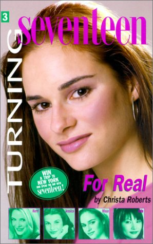 9780613312097: Turning Seventeen #3: For Real